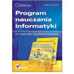 Informatyka Europejczyka. Program nauczania informatyki w szkole podstawowej (opr. miękka)
