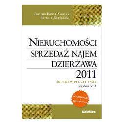 Nieruchomości. Sprzedaż, najem, dzierżawa 2011 (opr. miękka)