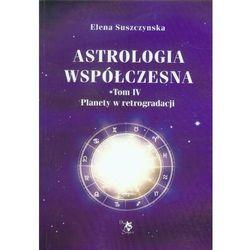 Astrologia współczesna tom IV (opr. miękka)