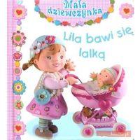 Lila bawi się lalką (opr. kartonowa)