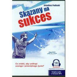 Skazany na sukces - Arkadiusz Podlaski