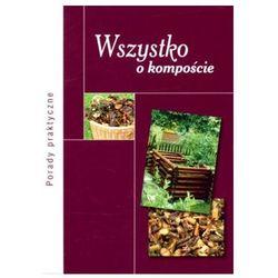 Wszystko o kompoście (opr. broszurowa)