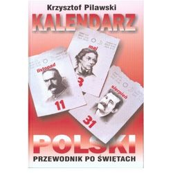 Kalendarz Polski. Przewodnik po świętach