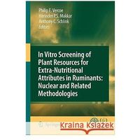 In Vitro Screening of Plant Resources for Extra-Nutritional