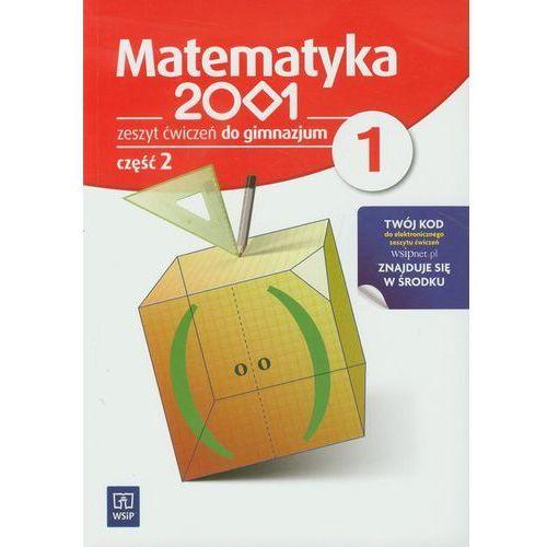 MATEMATYKA 2001 1 GIMNAZJUM ĆWICZENIA CZĘŚĆ 2 (opr. miękka)