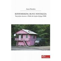 Konformizm bunt nostalgia - Anna Horolets - ebook