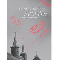 Fantastyczny Kraków