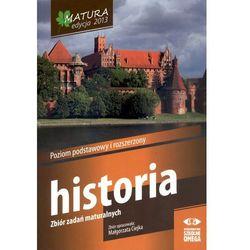 Historia Matura 2013 Zbiór zadań maturalnych Poziom podstawowy i rozszerzony (opr. miękka)