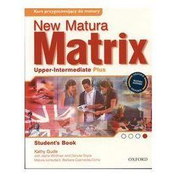 New Matura Matrix Upper-Intermediate Plus LO Student's Book Język angielski (opr. broszurowa)