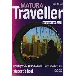 Matura Traveller Pre-Intermediate LO Podręcznik. Język angielski (opr. broszurowa)