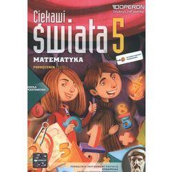 Ciekawi Świata Matematyka 5 Podręcznik Część 1 (opr. miękka)