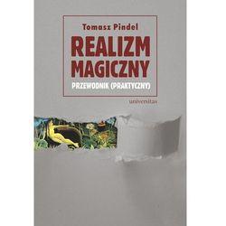 Realizm magiczny przewodnik (praktyczny) - Dostępne od: 2014-10-28 (opr. miękka)