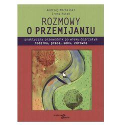 Rozmowy o przemijaniu + zakładka do książki GRATIS (opr. broszurowa)