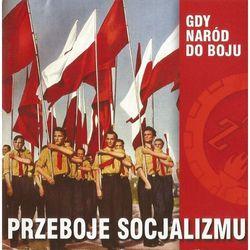 Składanka - Przeboje Socjalizmu - Gdy naród do boju
