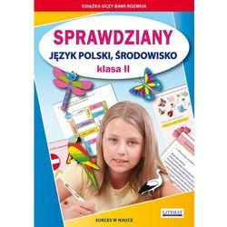 Sprawdziany Klasa 2 Język polski środowisko - Wysyłka od 3,99 - porównuj ceny z wysyłką (opr. miękka)