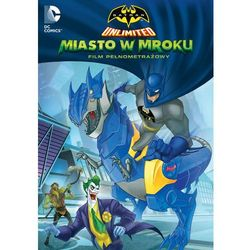 Batman Unlimited: Miasto w mroku
