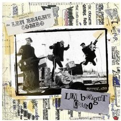 Len Bright Combo, The - Wreckless Eric Present The Len Bright Combo By The Len Bright Combo