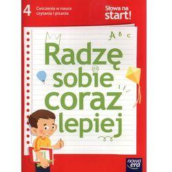 Słowa Na Start 4 Radzę Sobie Coraz Lepiej Ćwiczenia W Nauce Czytania I Pisania (opr. miękka)