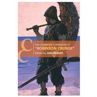Cambridge Companion to `Robinson Crusoe'