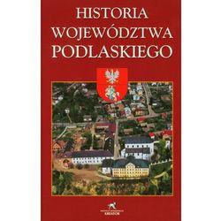 Historia Województwa Podlaskiego (opr. miękka)