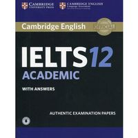 Cambridge IELTS 12 Academic Student's Book with Answers with Audio (opr. miękka)