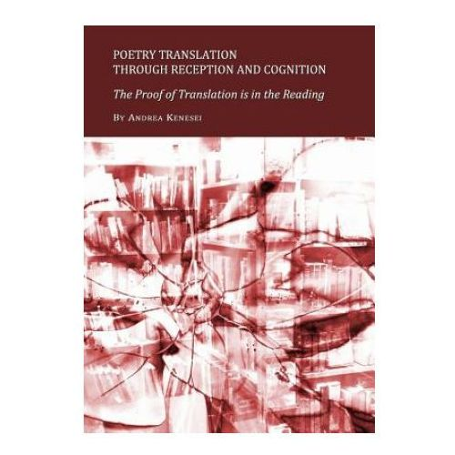 Poetry Translation through Reception and Cognition