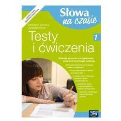 Język polski Gimnazjum Klasa 1 Testy i ćwiczenia Słowa na czasie - dostawa od 5,99zł (opr. miękka)