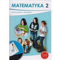 MATEMATYKA Z PLUSEM 2 GIMNAZJUM ĆWICZENIA + CD (opr. miękka)