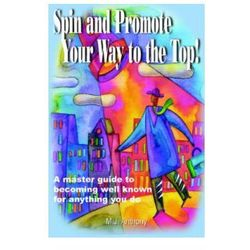 Spin and Promote Your Way to the Top!