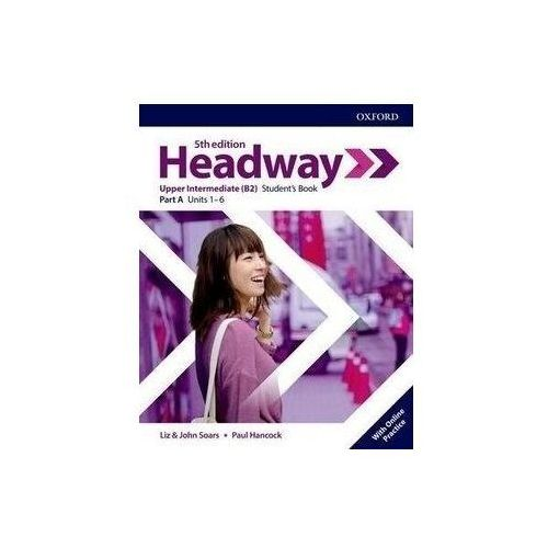 Headway Upper-Intermediate Students Book A with Online Practice - praca zbiorowa - książka