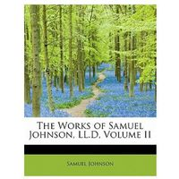 Works of Samuel Johnson, LL.D, Volume II