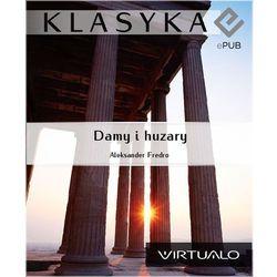Damy i huzary - Aleksander Fredro