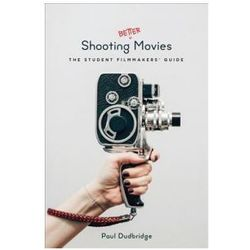 Shooting Better Movies