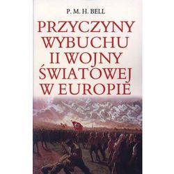 Przyczyny wybuchu II wojny światowej w Europie (opr. miękka)