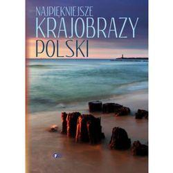 Najpiękniejsze krajobrazy Polski + zakładka do książki GRATIS (opr. twarda)