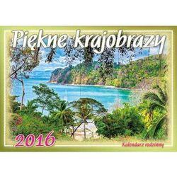 Kalendarz rodzinny 2016 Piękne krajobrazy
