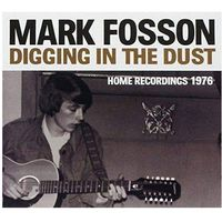 Fosson, Mark - Digging In The Dust