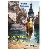 Pożegnanie z boginią/Agart/ - Monika Warneńska (opr. miękka)