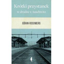 Krótki przystanek w drodze z Auschwitz - Jeśli zamówisz do 14:00, wyślemy tego samego dnia. Darmowa dostawa, już od 49,90 zł.