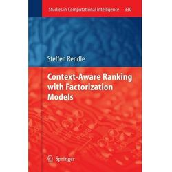 Context-Aware Ranking with Factorization Models Rendle, Steffen
