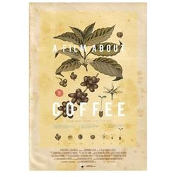 Documentary - A Film About Coffee
