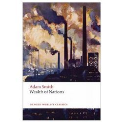 An Inquiry Into The Nature And Causes Of The Wealth Of Nations : A Selected Edition